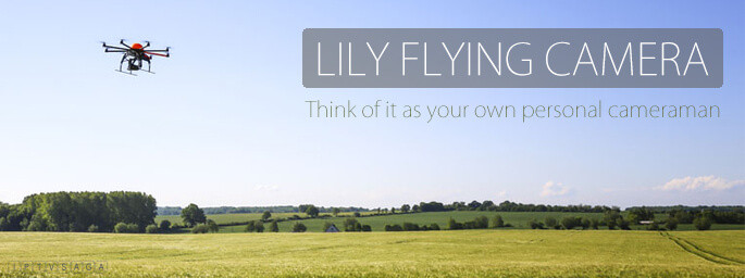 lily flying action camera