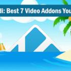 kodi-best-7-video-addons-you-need-to-install-2017