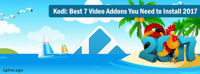 kodi-best-7-video-addons-you-need-to-install-2017