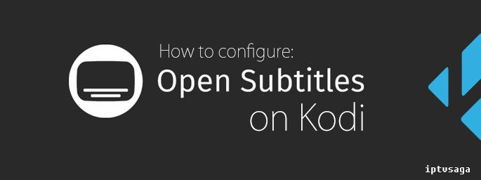 kodi-how-to-configure-subtitles-opensubtitles